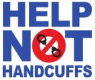 Help Not Handcuffs